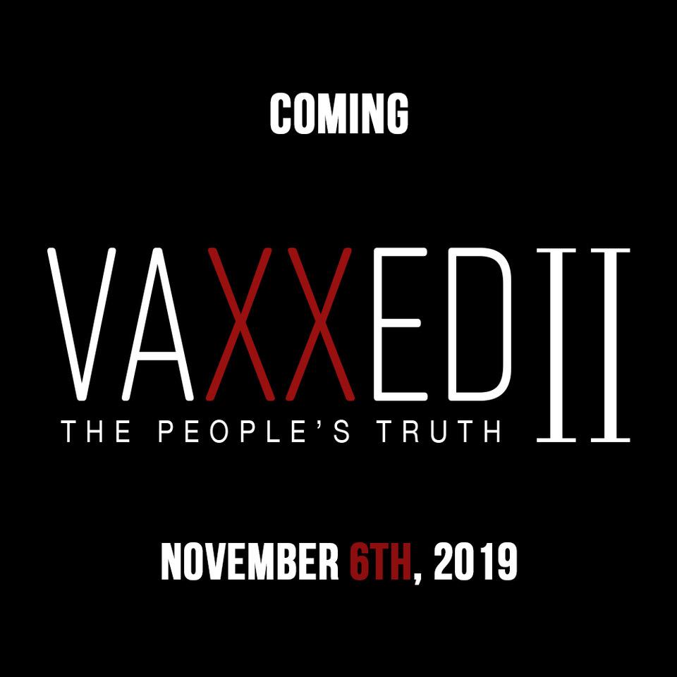 Vaxxed 2